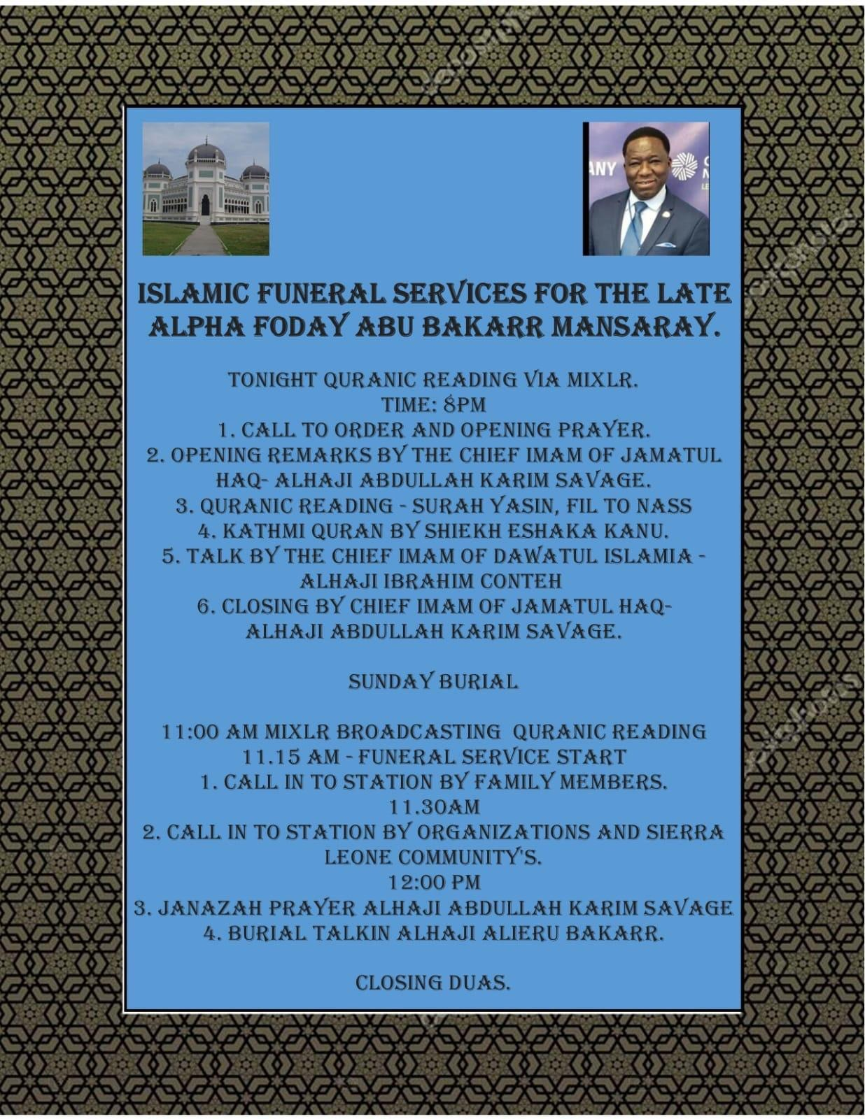 Islamic Funeral Services For the Late Alpha Foday